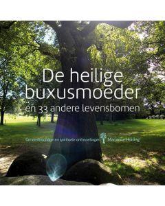 De heilige buxusmoeder en 33 andere levensbomen